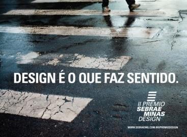 Inscrições abertas, II Prêmio Sebrae Minas Design
