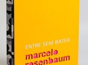 Marcelo Rosenbaum e sua primeira reforma