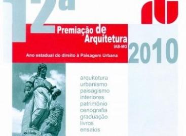 12ª Premiação de Arquitetura IAB-MG 2010