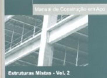 Manual de Construção em Aço – Estruturas Mistas