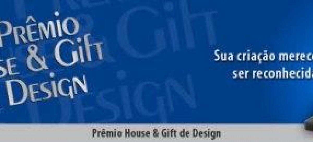 Prêmio House & Gift de Design