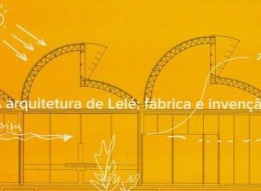 Livro A Arquitetura de Lelé: fábrica e invenção