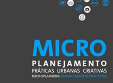 Microplanejamento – Práticas Urbanas Criativas